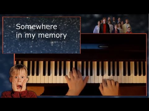 Home Alone  Somewhere in my memory  Piano and Lyrics