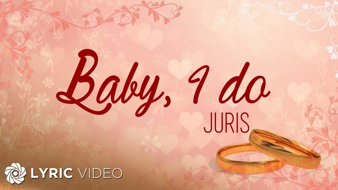 Juris - Baby, I do (Official Lyric Video) - YouTube