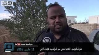 مصر العربية | بنقردان التونسية.. التلاحم الشعبي سيد الموقف بعد هجمات الإثنين