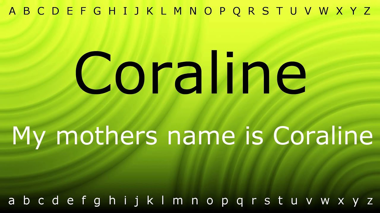 How To Pronounce Coraline With Zira Mp4 Youtube