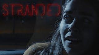 Stranded (A Short Horror Film)