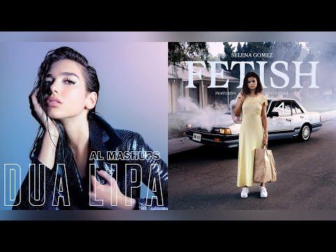 Dua Lipa, Selena Gomez - New Fetishes (OFFICIAL MASHUP)