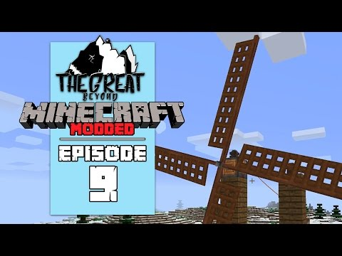 The Great Beyond Modpack Ep 9 - WIND POWER! - Minecraft Modded