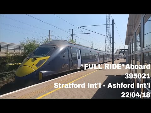 *FULL RIDE* Aboard 395021 from Stratford International to Ashford International