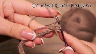 Шнур крючком - легко! ✅ Crochet Cord Pattern