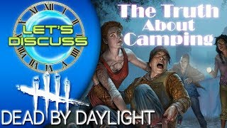 The Truth About Camping - Dead by Daylight Let's Discuss