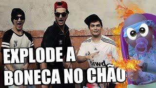 EXPLODE A BONECA NO CHÃO - ft Christian Figueiredo  #QuemTeDisseIsso 5