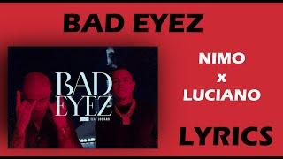 NIMO x LUCIANO – BAD EYEZ (LYRICS)