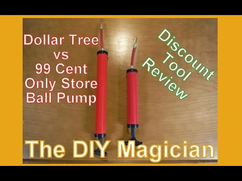 99 Cent Only Store VS Dollar Tree Ball Pump Head To Head Discount Tool Review The DIY Magician