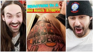 REACTION To A Subscriber's REEL REJECTS TATTOO?!?!