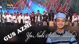 Download Lagu GUS AZMI ~ Ya Nabi Salam 'alaika, Live Banyumas Bersholawat mp3