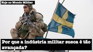 Por que a indústria militar sueca é tão avançada?