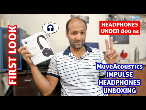 MuveAcoustics ImPulse On-Ear Headphones Under Rs. 800 - Unboxing & First Look! 🔥🔥🔥 [HINDI]