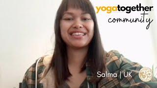 Salma | United Kingdom | Yoga Together Online Reviews & Testimonial
