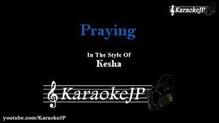Praying (Karaoke) - Kesha