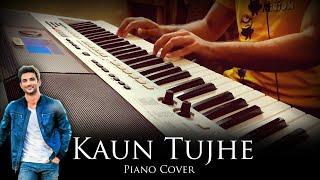 Kaun Tujhe (MS Dhoni - The Untold Story)   Sushant Singh Rajput   Piano Cover by Syed Sohail Alvi