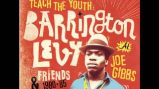 Barrington Levy & Lui Lepkie & Joe Gibbs    MINE YUH MOUTH