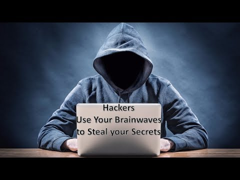 Hackers Use Your Brainwaves to Steal your Secrets