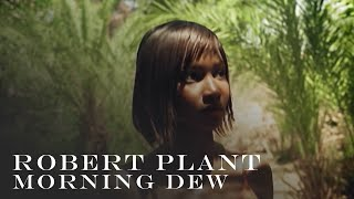 Robert Plant Morning Dew Official Music Video
