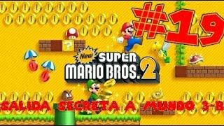 Guia de New Super Mario Bros 2 [100%] Parte 19 | Salida Secreta a Mundo 3-B