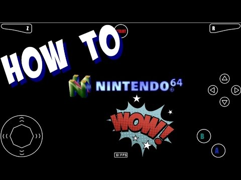 HOW TO : Download A Nintendo 64 Emulator On Your Mobile Phone!