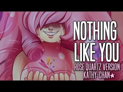 【Kathy-chan★】Nothing Like You (Rose Quartz ver.)『Steven Universe cover』