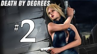 Death By Degrees - Part 2