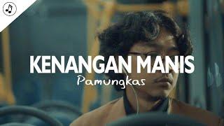 Download Pamungkas - Kenangan Manis (Lirik)