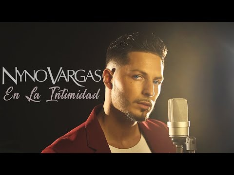 Nyno Vargas - En La Intimidad (Acústico)