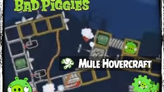 Bad Piggies - Mule Hovercraft From Serenity & Barn Swallow - Pigineering