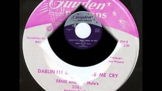 ERNIE & HALOS - Darlin!!! Don't Make Me Cry / The Girl from Across The Sea (Angel Marie)