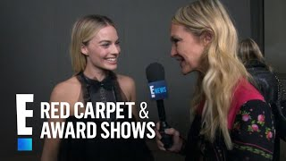 Margot Robbie Praises Chanel's New Collection | E! Red Carpet & Award Shows