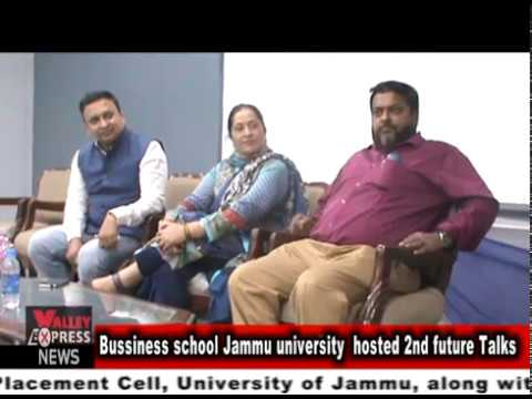 The Business School University of Jammu are hosting the Second Jammu Kashmir Future Talks