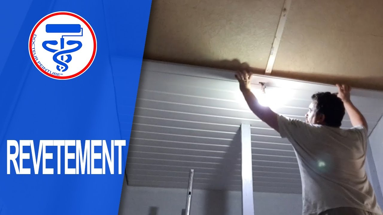 Comment Poser Un Lambris Pvc Au Plafond Docteur Peinture Youtube
