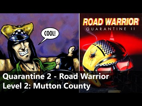 Quarantine 2 - Road Warrior [PC, DOS] - Walkthrough - Level 2: Mutton County