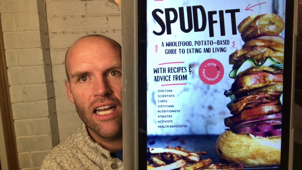 NEW Spud Fit book! - A Whole Food Potato Based Guide to Eating and Living