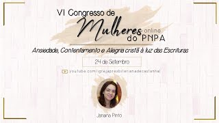 VI Congresso de Mulheres do PNPA - Janaina Pinto (Dia 1)
