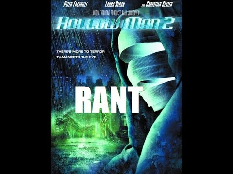 Hollow Man 2 2006 RANT - YouTube