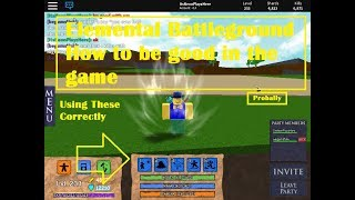 Tutorial:How to be good at the game! Roblox - Elemental Battlegrounds