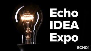 Echo IDEA Expo Unites Innovators and Problem Solvers
