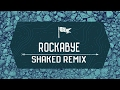 ROCKABYE SHAKED REMIX BY RITESH VISUALS & AKASH SINGH