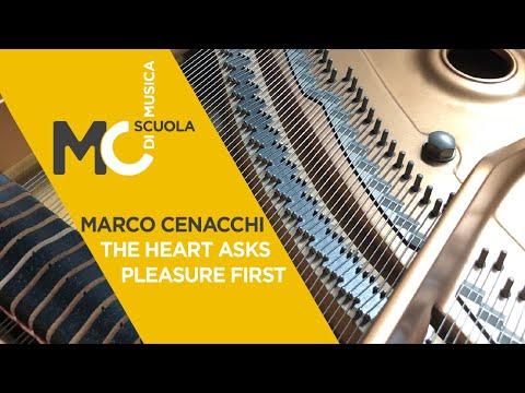 The heart asks pleasure first - Corso di Pianoforte Scuola di Musica MC