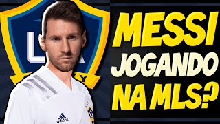 MESSI NO LOS ANGELES GALAXY, ex-clube de IBRAHIMOVIC e BECKHAM