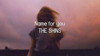 The shins // Name for you (sub. español)