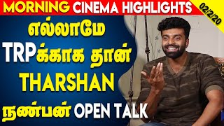 Tamil Cinema Latest Updates 02 Feb 2020 |