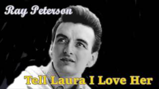 Tell Laura I Love Her / Ray Peterson (with Lyrics)