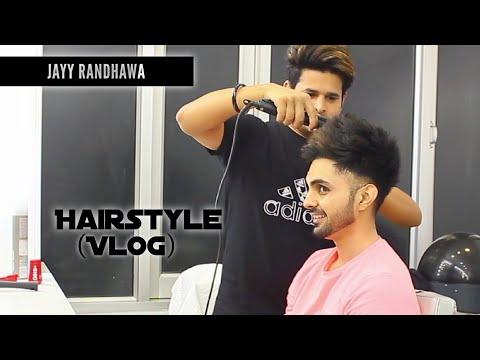 Jayy Randhawa Hairstyle (Vlog)