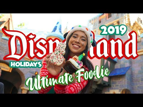 NEW Ultimate Foodie Guide To The Holidays At Disneyland 2019!
