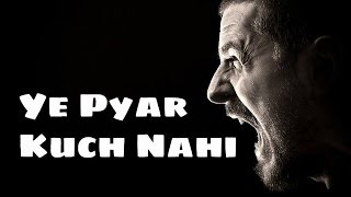Sad hindi Love Rap Song 2015 | Ye Pyar Kuch Nahi ft. Rajneesh | Official Song 2015