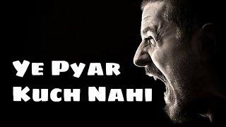 """"""" Ye Pyar Kuch Nahi """" - Rajneesh"""